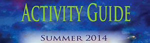 Chavez Center Activity Guide Summer 2014